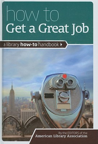 How to Get a Great Job