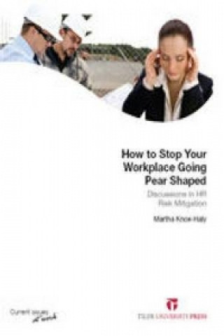 How to Stop Your Workplace Going Pear Shaped