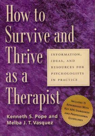 How to Survive and Thrive as a Therapist