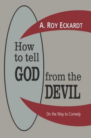 How to Tell God from the Devil