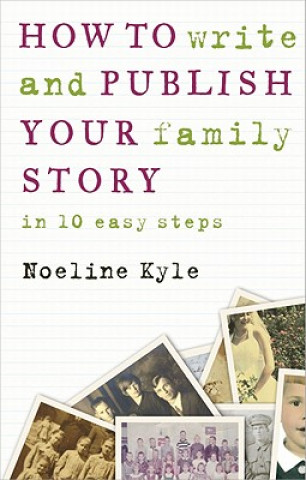How to Write and Publish Your Family Story