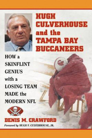 Hugh Culverhouse and the Tampa Bay Buccaneers