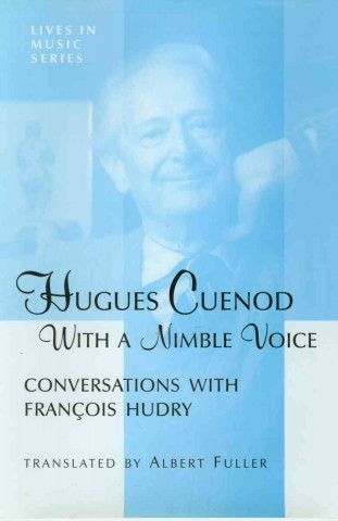 Hugues Cuenod - with an Agile Voice