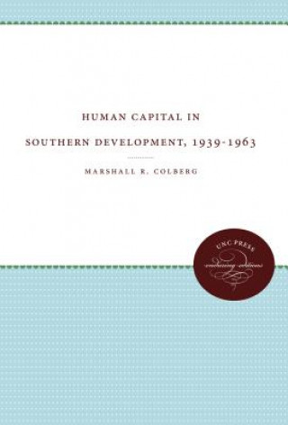 Human Capital in Southern Development, 1939-1963