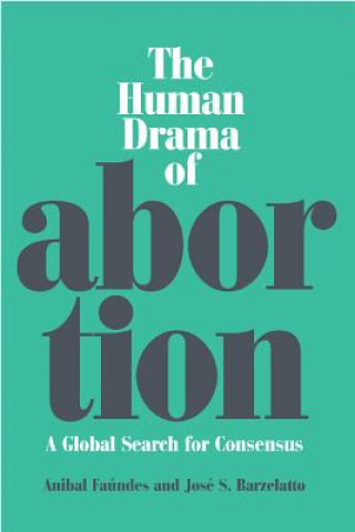 Human Drama of Abortion