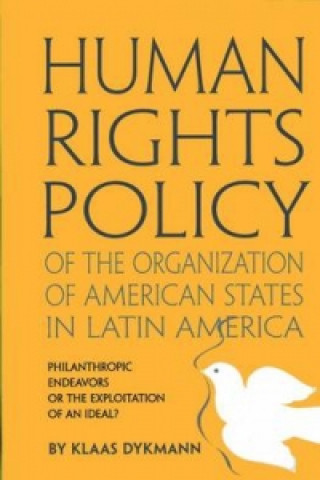 Human Rights Policy of the OAS in Latin America