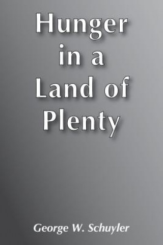 Hunger in a Land of Plenty - Ppr