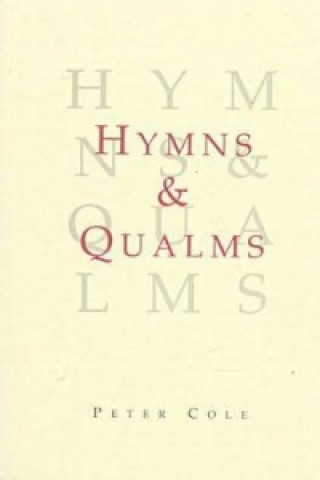 Hymns and Qualms