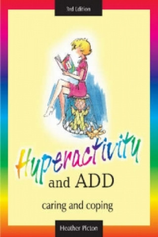 Hyperactivity and ADD