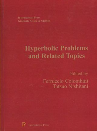 Hyperbolic Problems and Related Topics