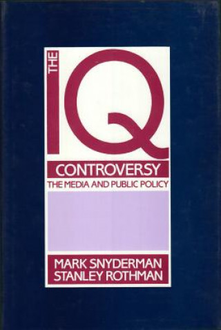 I. Q. Controversy, the Media and Public Policy