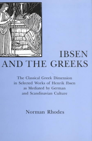 Ibsen and the Greeks