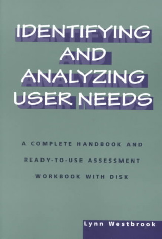 Identifying and Analyzing User Needs