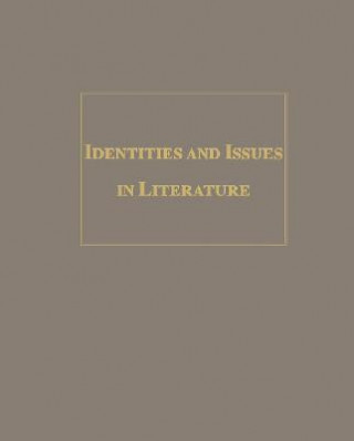 Identities and Issues in Literature