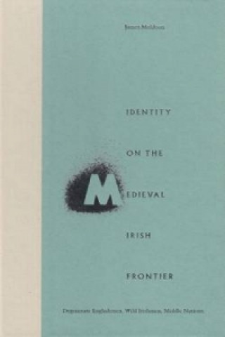 Identity on the Medieval Irish Frontier