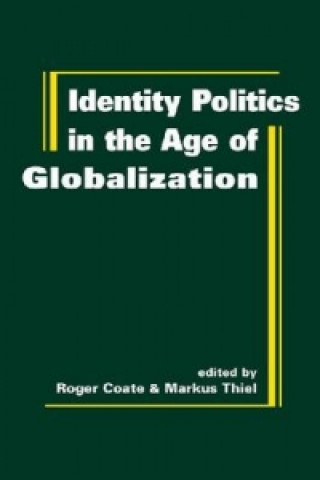 Identity Politics in the Age of Globalization