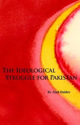 Ideological Struggle for Pakistan