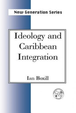 Ideology and Caribbean Integration