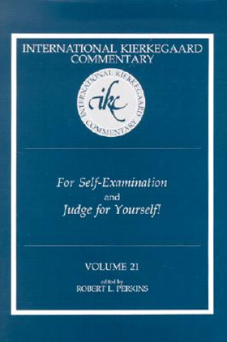 For Self-Examination and Judge for Yourself! / Edited by Robert L. Perkins.