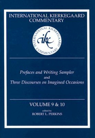 Prefaces and Writing Sampler and Three Discourses on Imagined Occasions