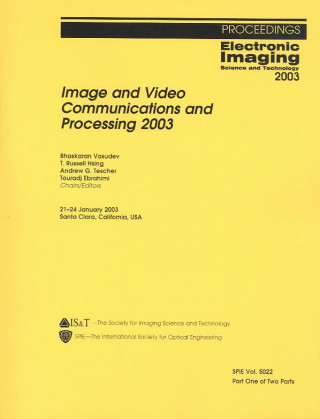 Image and Video Communications and Processing 2003