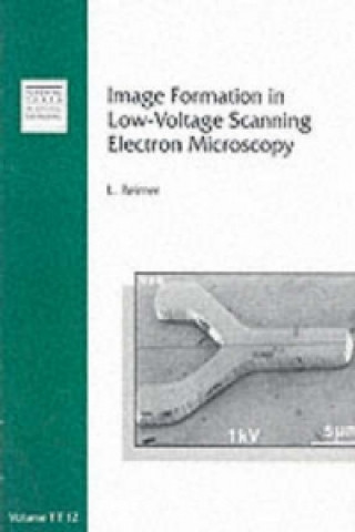 Image Formation in Low-Voltage Scanning Electron M