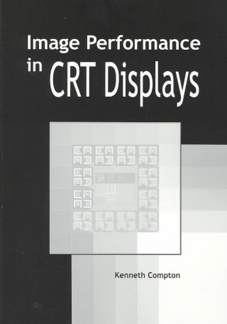 Image Performance in CRT Displays