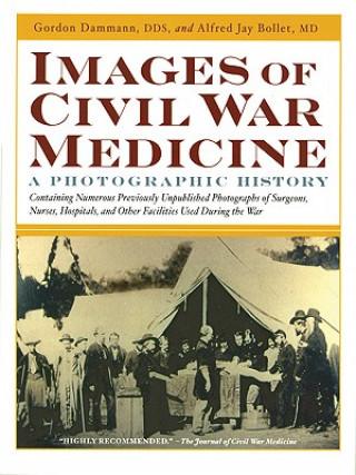 Images of Civil War Medicine