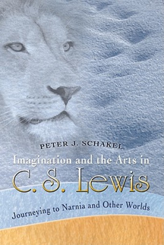 Imagination and the Arts in C.S. Lewis