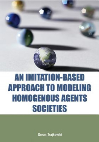 Imitation-based Approach to Modeling Homogenous Agents Societies