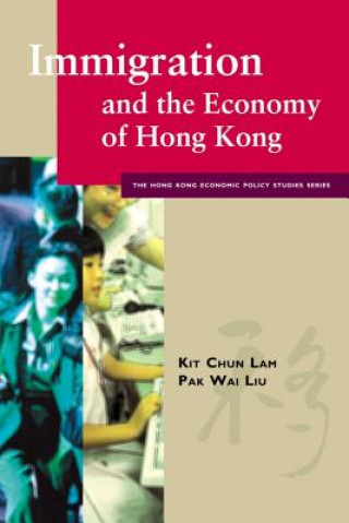 Immigration and the Economy of Hong Kong