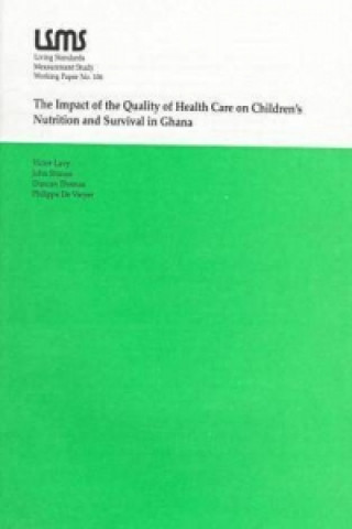 Impact of the Quality of Health Care on Children's Nutrition and Survival in Ghana