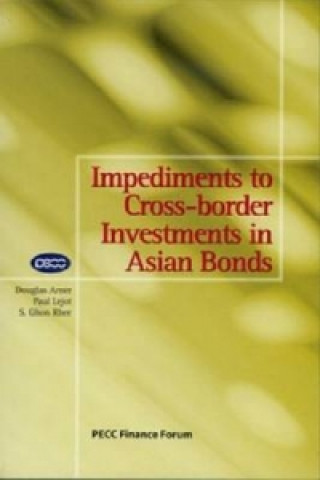 Impediments to Cross-border Investments in Asian Bonds
