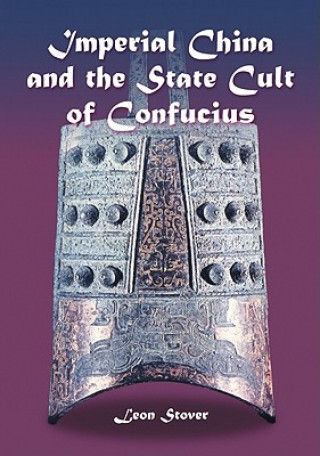 Imperial China and the State Cult of Confucius