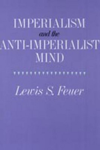 Imperialism and the Anti-imperialist Mind