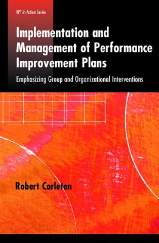 Implementation and Management of Performance Improvement Plans