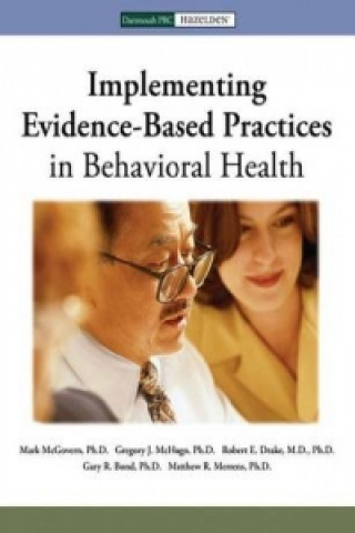 Implementing Evidence-Based in Behavioral Health