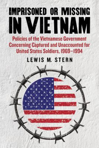 Imprisoned or Missing in Vietnam