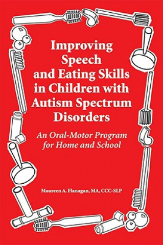 Improved Speech and Eating Skills in Children with Autism Spectrum Disorders