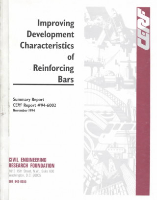 Improving Development Characteristics of Reinforcing Bars