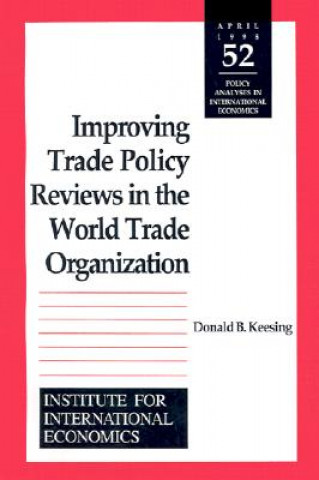Improving Trade Policy Reviews in the World Trade Organization