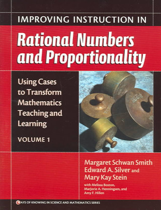 Improving Instruction in Rational Numbers and Proportionality