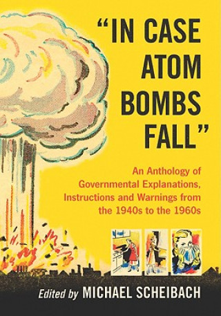 In Case Atom Bombs Fall