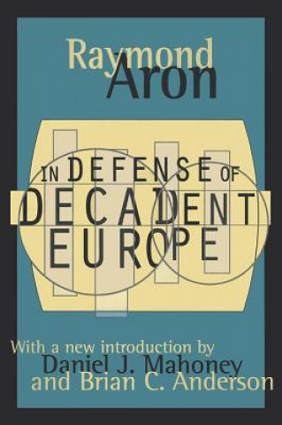 In Defence of Decadent Europe