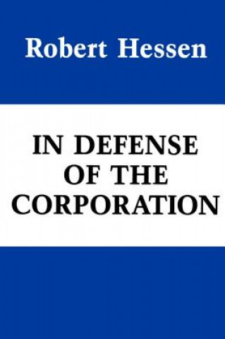 In Defence of the Corporation