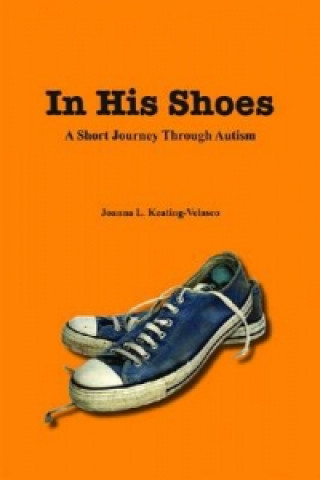 In His Shoes-a Short Journey Through Autism