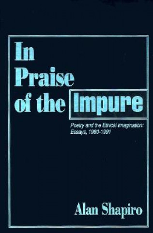 In Praise of the Impure