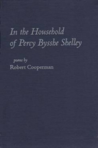 In the Household of Percy Bysshe Shelley