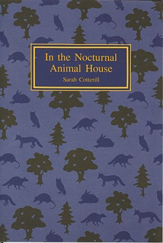 In the Nocturnal Animal House