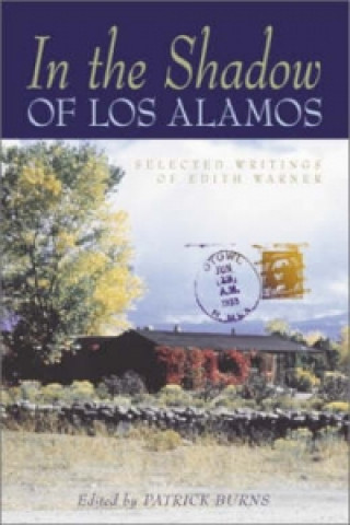 In the Shadow of Los Alamos